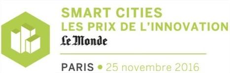 Saint-Gobain, partenaire desPrix de l'innovation Smart Cities organisé par Le Monde | Cities and buildings of Tomorrow | Scoop.it