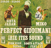 REGGAE PARTY #1 avec IRIE ITES & PERFECT GIDDIMANI + Roots Attack Sound + Zion High Sound | Music and nothing else ! | Scoop.it
