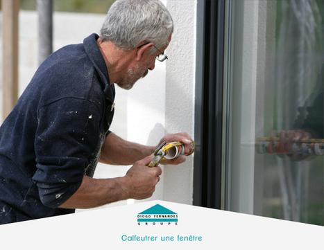 Calfeutrer une fenêtre avec un joint | Les actualités du Groupe Diogo Fernandes | Scoop.it