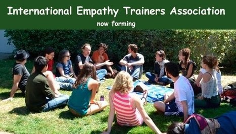 Join the Empathy Trainers Association - Now Forming | Nonviolent Communication (NVC) | Scoop.it