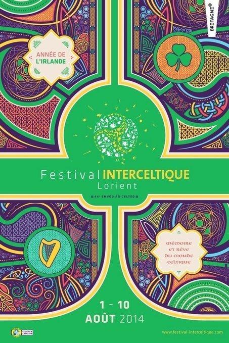 44e Festival Interceltique de Lorient - du 1 au 10 aout 2014 : année de l'Irlande - Mémoire et rêve du monde celtique | La Bretagne ça nous gagne: sorties du moment | Scoop.it