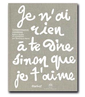 Lettres d'amour : les plus belles correspondances d'écrivains et d'artistes réunies dans un beau-livre   ETUDE DE LA LETTRE EN 4e   Scoop.it