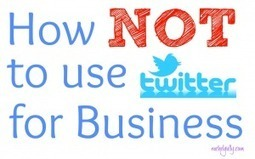 How NOT to use Twitter for Business - Rachel Gully   Freelance Copywriting   Scoop.it