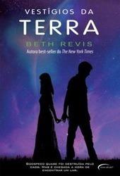 Resenha: Vestígios da Terra [Através do Universo #3] – Beth Revis | Segredos e Sussurros entre Livros | Ficção científica literária | Scoop.it