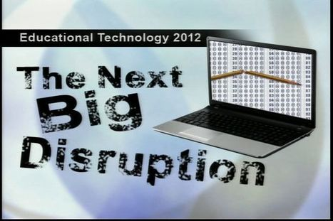 Webinar: The Next Big Disruption | Free Webinar on Higher Education Issues and Technology in Teaching & Learning | Scoop.it