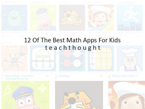 12 Of The Best Math Apps For Kids | My K-12 Ed Tech Edition | Scoop.it