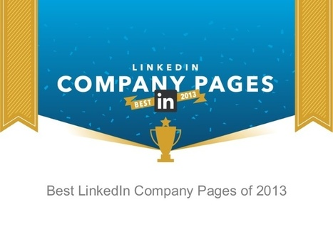 Best LinkedIn Company Pages 2013 | Digital-News on Scoop.it today | Scoop.it