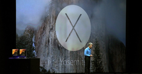 Apple Unveils Mac OS X 10.10 Yosemite at WWDC | I Wish I Thought Of That! | Scoop.it