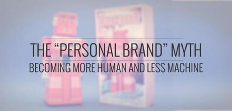 """The """"Personal Brand"""" Myth 