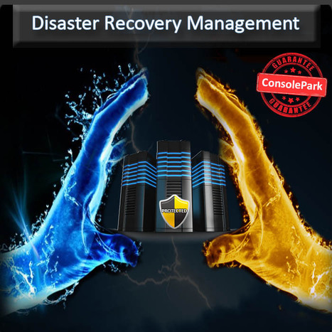 Consolepark | Anticipate Multiple Scenarios Before Planning Your Disaster Recovery!Consolepark | ConsolePark | Scoop.it