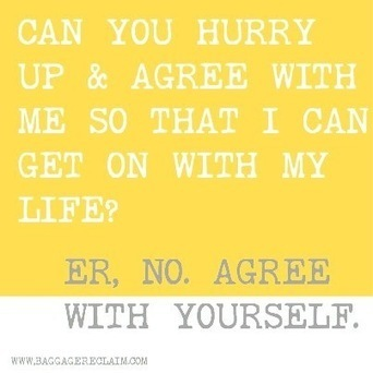 You Don't Have To Gain Agreement Or Acknowledgment In Order To Let Go & Move On | Baggage Reclaim by Natalie Lue | Dating and Relationships advice | Scoop.it