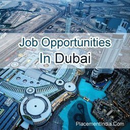 Jobs in Dubai | Placement India | Scoop.it