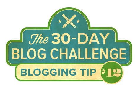 30-Day Blog Challenge Tip #12: Use Visuals | brand influencers social media marketing | Scoop.it