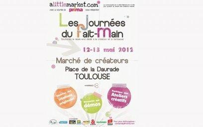 Une idée pour sortir : les Journées du Fait-Main à Toulouse | Toulouse La Ville Rose | Scoop.it
