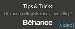 #1.2 – Behance – Tips & Tricks: Effektivisera din portfolio på Behance [VIDEO]. – DDB302 Blogg   DDB302   Scoop.it