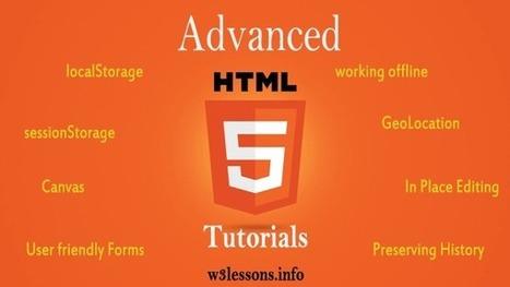 Advanced HTML5 Tutorials – Client Side, Offline, Geolocation – Part I | Web Development | Scoop.it