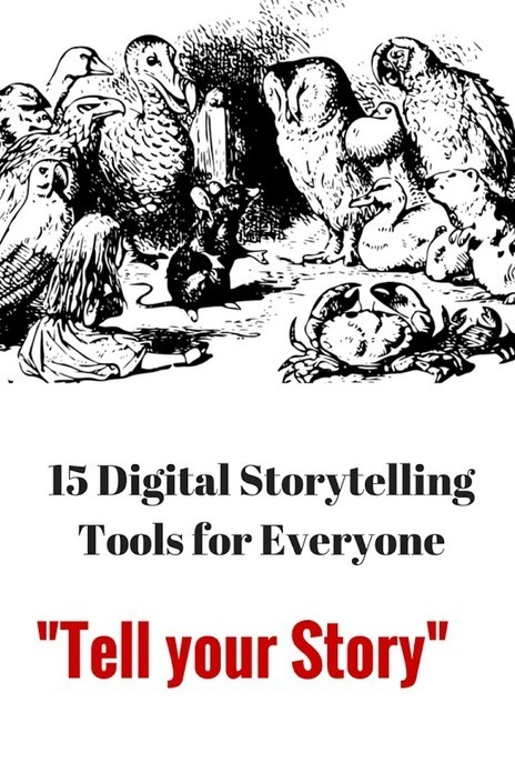 15 Digital Storytelling Tools for Educators | Education Technology - theory & practice | Scoop.it
