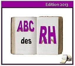Abécédaire RH 2013 : l'intégrale ! | IGS Formation Continue | Scoop.it