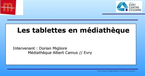 DMigliore_tablette.ppt | -thécaires are not dead | Scoop.it