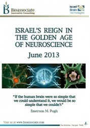 Israel's Reign in the Golden Age of Neuroscience Bioassociate Life Science & Biotech Consulting   Bioassociate Reports   Scoop.it