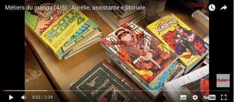 Métiers du manga : le témoignage d'Aurélie, assistante éditoriale | Culture, art, audiovisuel, spectacle | Scoop.it