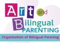 The Organization of Bilingual Parenting (OBP) | TOKYO STROLLER | Bilingual parenting | Scoop.it