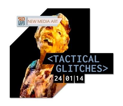 SUDLAB   NEW MEDIA ART present : tactical glitches - 24_01_014 - curated by Rosa Menkman & Nick Briz   Digital #MediaArt(s) Numérique(s)   Scoop.it