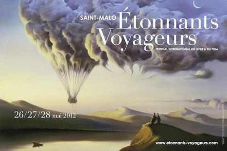 Étonnants-Voyageurs - Saint-Malo 2012, du 26 au 28 mai   Voyages et Gastronomie depuis la Bretagne vers d'autres terroirs   Scoop.it