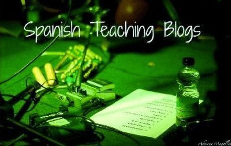 Spanish Teaching Blogs You Can't Miss - Spanish4Teachers.org | Technology and language learning | Scoop.it