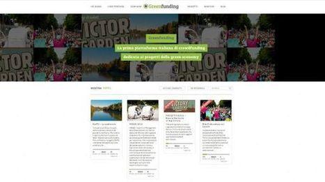 Greenfunding, nasce la prima piattaforma di crowdfunding per la ... - Wired.it | Crowdfunding | Scoop.it