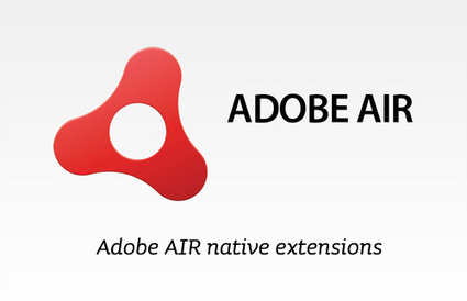 Flash Daily: AdobeAIR Native Extensions round-up: ... | Flash Way | Scoop.it