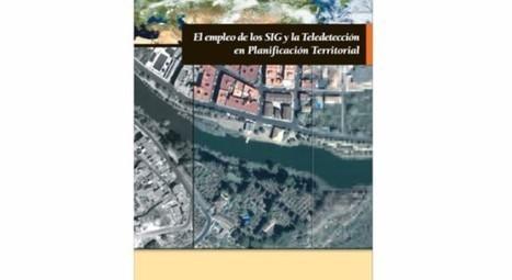 Libro gratuito: El empleo de los SIG y la teledetección en planificación territorial * | limes | Scoop.it