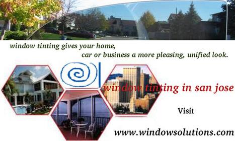 Best Window Tinting San Jose CA | Window Tint San Jose | Scoop.it