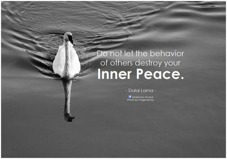 Do not let the behavior of others destroy your inner peace | Good News For A Change | Scoop.it