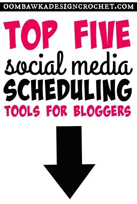 Top 5 Social Media Scheduling Tools for Bloggers • Oombawka Design Crochet | Blogging & Social Media | Scoop.it