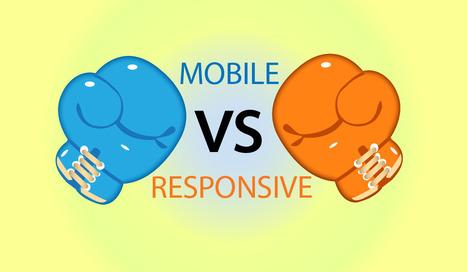 Mobile Website Vs. Responsive Design Website - A Distinction Between Two Sites! | Android Application Development | Scoop.it