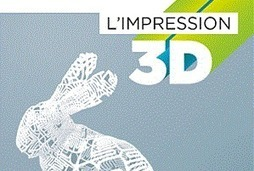 Interview : le premier livre sur l'impression 3D - MonUnivers3D | FabLab & lieux d'innovation | Scoop.it