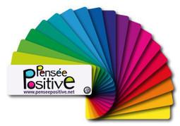 Comment Utiliser les Couleurs pour Booster la Pensée Positive | developpement perso et spiritualité | Scoop.it
