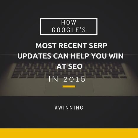 The Definitive Guide to Google SERP Updates: 2016 Edition | Formation multimedia | Scoop.it