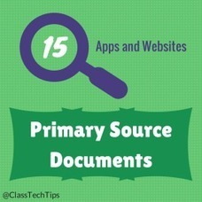 15 Apps and Websites for Primary Source Documents | Edtech PK-12 | Scoop.it