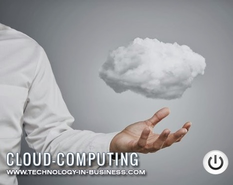 Is adapting Cloud Computing really advantageous to your Business? | Technology News & Updates | Scoop.it