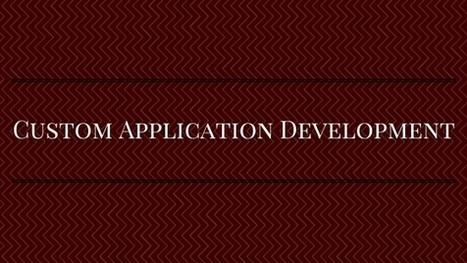 Custom Application Development Services | Application Development | Ruby on Rails Application Development | Scoop.it