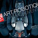 Art robotique : une exposition MONUMENTALE à la Cité des Sciences | regard par la fenêtre de lestoile sur les arts | Scoop.it