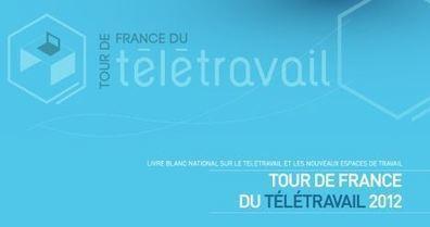 Livre blanc du Tour de France du télétravail et des tiers lieux | Antenne citoyenne | Scoop.it
