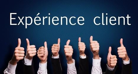 L'expérience client est à prioriser | Marketing innovations | Scoop.it
