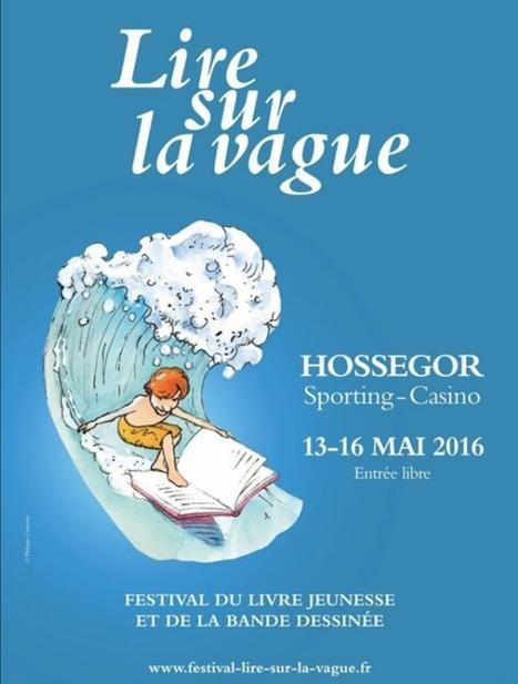 Lire sur la vague : un festival en bord de plage du 13 au 16 mai 2016 | lectures | Scoop.it