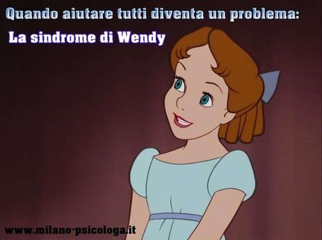 La sindrome di Wendy: aiuto tutti senza sosta!   RelazioniAMO   Scoop.it