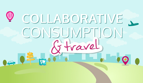 Panorama of Collaborative Tourism | Collaborative Innovation and the Sharing Economy | Scoop.it