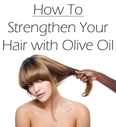 How to Strengthen Your Hair with Olive Oil   Beauty Tips   Scoop.it