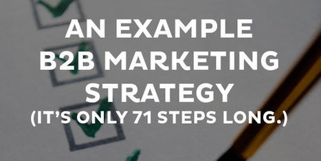 An Example B2B Marketing Strategy - Kapost Content Marketing Blog | Marketing Leadership - A 3 World Mix | Scoop.it